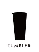 TUMBLER/タンブラー